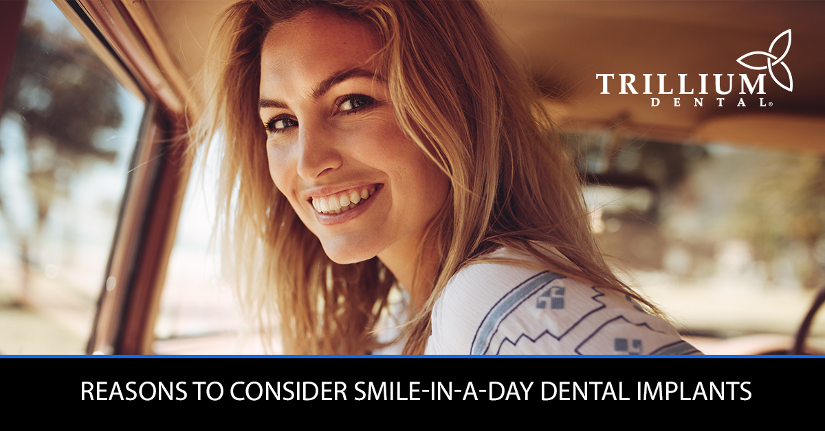 reasons-to-consider-smile-in-a-day-dental-implants
