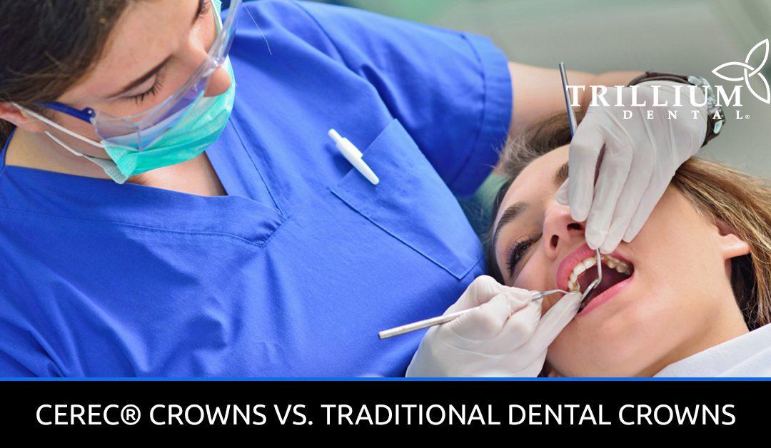 CEREC-Crowns-Vs-Traditional-Dental-Crowns