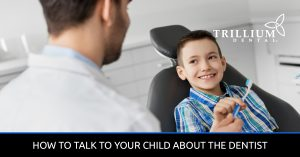 How-To-Talk-To-Your-Child-About-The-Dentist
